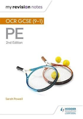 My Revision Notes: OCR GCSE (9-1) PE 2nd Edition (Paperback, 2nd Revised edition): Sarah Powell