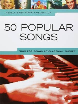 Really Easy Piano - 50 Popular Songs (Paperback):