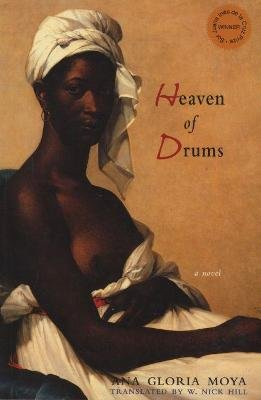 Heaven of Drums (Paperback): Ana Gloria Moya