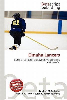 Omaha Lancers (Paperback): Lambert M. Surhone, Mariam T. Tennoe, Susan F. Henssonow