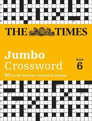 The Times 2 Jumbo Crossword Book 6 - 60 World-Famous Crossword Puzzles from the Times2 (Paperback):