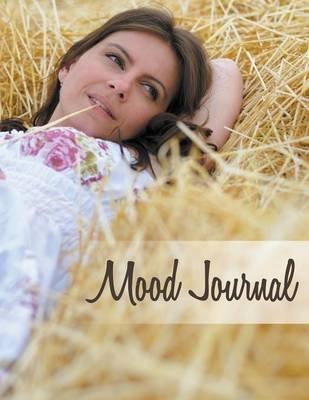 Mood Journal (Paperback): Speedy Publishing LLC