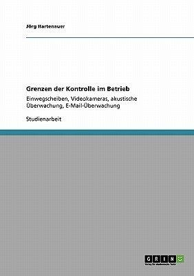 Grenzen Der Kontrolle Im Betrieb (German, Paperback): Jorg Hartenauer