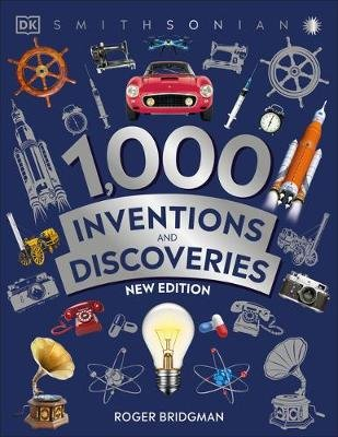 1,000 Inventions and Discoveries (Paperback): Roger Bridgman