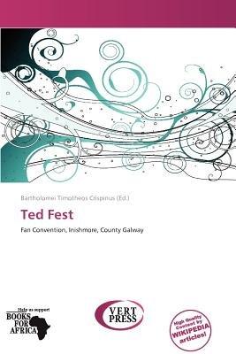 Ted Fest (Paperback): Bartholomei Timotheos Crispinus