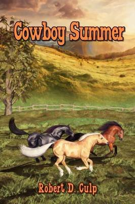 Cowboy Summer (Paperback): Robert D. Culp