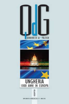 Quaderni di Geopolitica - Ungheria: 1000 Anni in Europa (Italian, Paperback): Vv. AA.