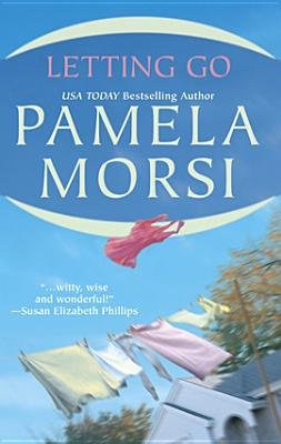 Letting Go (Electronic book text): Pamela Morsi