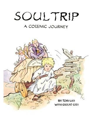 Soul Trip (Paperback): Tori Lisi, Giulio Lisi