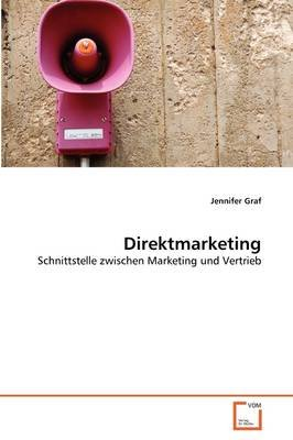 Direktmarketing (German, Paperback): Jennifer Graf
