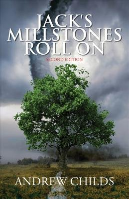 Jack's Millstones Roll on - Second Edition (Electronic book text):