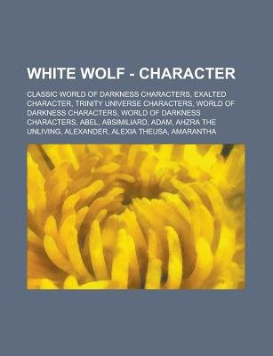 White Wolf - Character - Classic World of Darkness