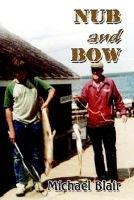 Nub and Bow (Hardcover): Michael Blair