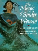 The Magic of Spider Woman (Hardcover): Lois Duncan