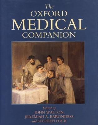 The Oxford Medical Companion (Hardcover): Sir John Walton, Jeremiah A. Barondess, Stephen Lock