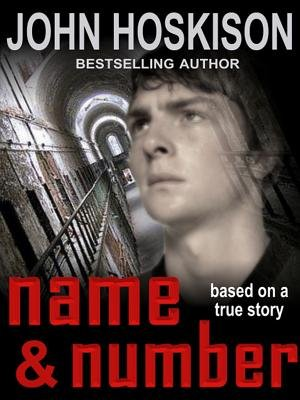 Name And Number Based On A True Prison Story Electronic Book Text