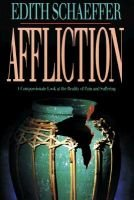 Affliction (Paperback): Edith Schaeffer