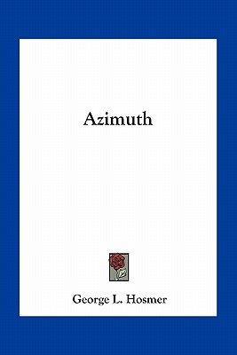 Azimuth (Paperback): George L. Hosmer