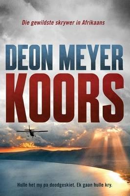 Koors (Afrikaans, Paperback): Deon Meyer