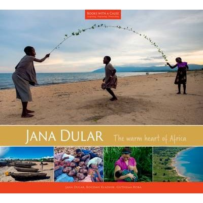 Jana Dular - The Warm Heart of Africa (Hardcover):