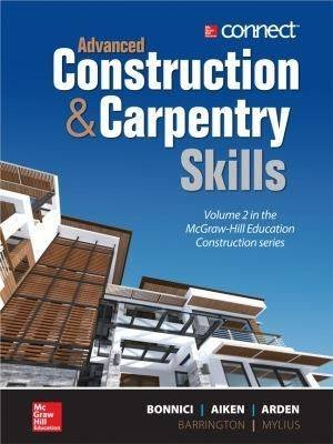 Advanced Construction and Carpentry (Spiral bound): Bonnici Aiken Arden Barrington Mylius