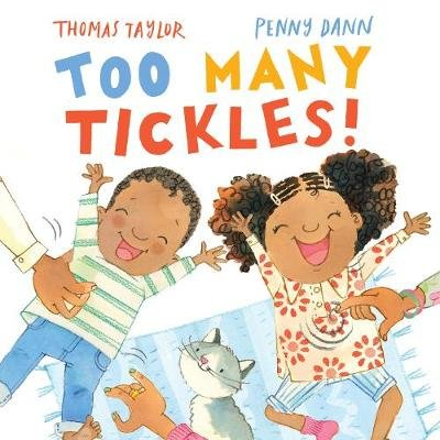 Too Many Tickles! (Hardcover, Illustrated edition): Thomas Taylor