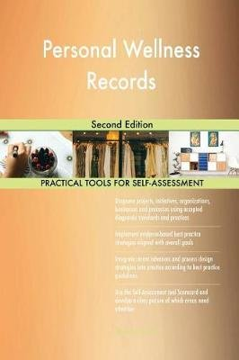 Personal Wellness Records - Second Edition (Paperback): Gerardus Blokdyk