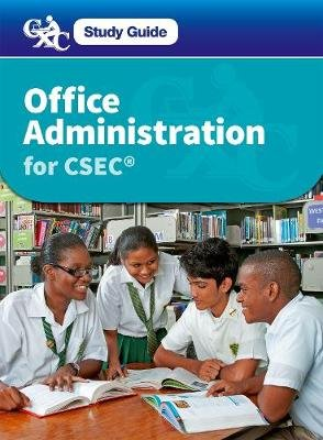 Office Administration for CSEC - A Caribbean Examinations Council Study Guide (Mixed media product, New edition): Carol Neild,...