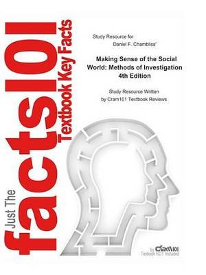 Making Sense of the Social World, Methods of Investigation (Electronic book text, 4th ed.): Cti Reviews