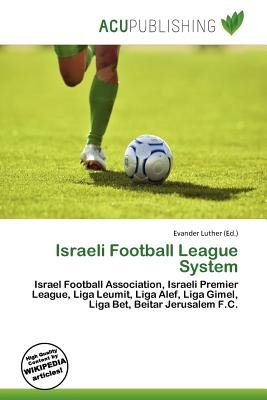 Israeli Football League System (Paperback): Evander Luther