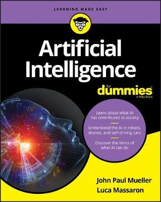 Artificial Intelligence For Dummies (Paperback): Mueller