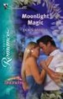 Moonlight Magic (Paperback, Original ed.): Doris Rangel