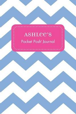 Ashlee's Pocket Posh Journal, Chevron (Paperback): Andrews McMeel Publishing