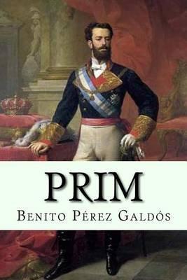 Prim (Spanish, Paperback): Benito Perez Galdos