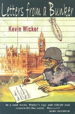 Letters from a Bunker (Paperback): Kevin Wicker
