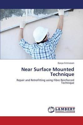 Near Surface Mounted Technique (Paperback): Srinivasan Kavya