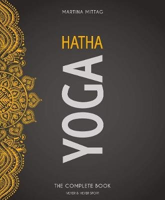 Hatha Yoga - The Complete Book (Paperback): Martina Mittag