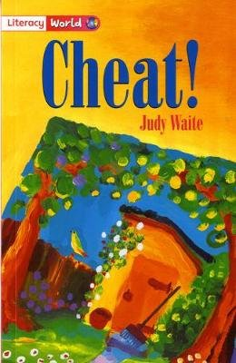Literacy World Fiction Stage 2 Cheat (Paperback): Judy Waite