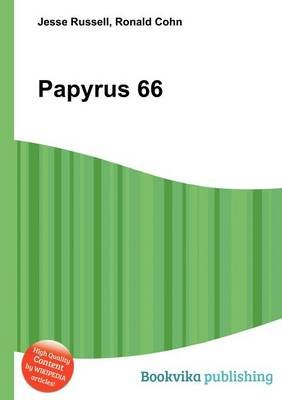 Papyrus 66 (Paperback): Jesse Russell, Ronald Cohn