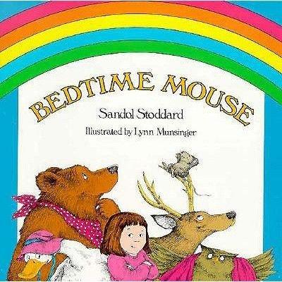Bedtime Mouse (Hardcover): Sandol Stoddard