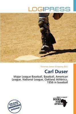 Carl Duser (Paperback): Terrence James Victorino