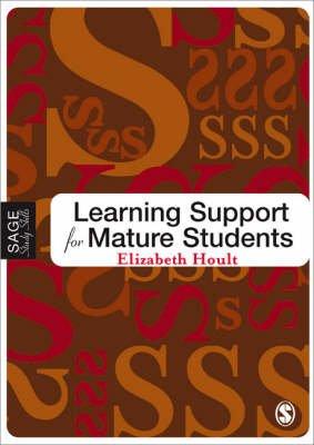 Learning Support for Mature Students (Paperback): Elizabeth Hoult