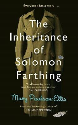 The Inheritance of Solomon Farthing (Paperback): Mary Paulson-Ellis