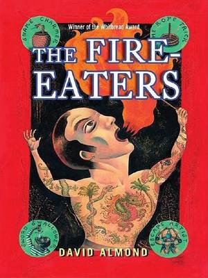 The Fire-Eaters (Large print, Hardcover, large type edition): David Almond