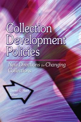 Collection Development Policies - New Directions for Changing Collections (Electronic book text): Linda S. Katz