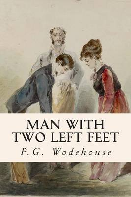 Man with Two Left Feet (Paperback): P.G. Wodehouse