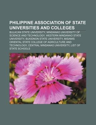 Philippine Association of State Universities and Colleges - Bulacan State University, Mindanao University of Science and...