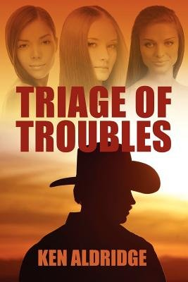 Triage of Troubles (Paperback): Ken Aldridge