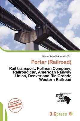 Porter (Railroad) (Paperback): Dismas Reinald Apostolis