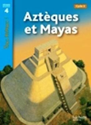 Tous Lecteurs ! - Azteques ET Mayas (French, Paperback): Denise Ryan